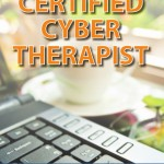 Certified Cyber Therapist – new approach, new course!